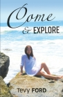 Come & Explore: It's What We Do Cover Image