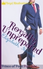 Royally Unprepared: Prince of Pout (Part 1) Cover Image
