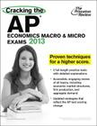 Cracking the AP Economics Macro & Micro Exams, 2013 Edition Cover Image