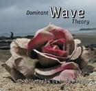 Dominant Wave Theory Cover Image