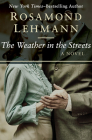 The Weather in the Streets (Olivia Curtis Novels #2) Cover Image