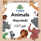 Englisi Farsi Persian Books Animals Heyvánát: Animals Heyvánát Cover Image