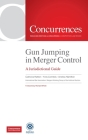 Gun Jumping In Merger Control: A Jurisdictional Guide Cover Image