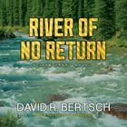 River of No Return: A Jake Trent Novel (Jake Trent Novels #2) Cover Image