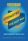 Chemistry: The Easy Way (Barron's Easy Way) Cover Image