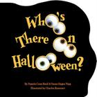 Who's There On Halloween? Cover Image