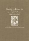 Nahuatl Theater: Nahuatl Theater Volume 4: Nahua Christianity in Performance Cover Image