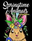 Adorable Springtime Animals for Adults Coloring Book Midnight Edition: Large Print Hand Drawn Spring Themed Scenes, Flowers and Critters to Color, Rel Cover Image