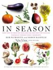 In Season: More Than 150 Fresh and Simple Recipes from New York Magazine Inspired by Farmer S' Market Ingredients Cover Image