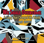 We Shall Overcome: A Song That Changed the World [With CD (Audio)] Cover Image
