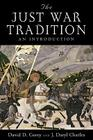 The Just War Tradition: An Introduction Cover Image