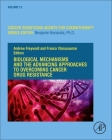 Biological Mechanisms and the Advancing Approaches to Overcoming Cancer Drug Resistance, Volume 12 Cover Image