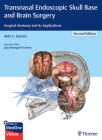 Transnasal Endoscopic Skull Base and Brain Surgery: Surgical Anatomy and Its Applications Cover Image