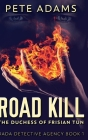 Road Kill: Large Print Hardcover Edition Cover Image