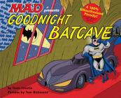 Goodnight Batcave Cover Image