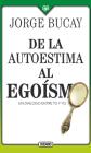 De la autoestima al egoísmo: Un diálogo entre tu y yo Cover Image