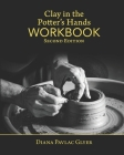 Clay in the Potter's Hands WORKBOOK: Second Edition Cover Image