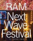 Bam: Next Wave Festival Cover Image