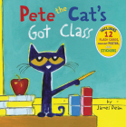 Pete the Cat's Got Class Cover Image