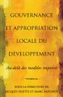 Gouvernance Et Appropriation Locale Du Développement: Au-Delà Des Modèles Importés Cover Image
