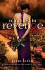 Schooled in Revenge Cover Image