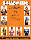 Halloween: Costumes and Other Treats (Schiffer Book for Collectors) Cover Image