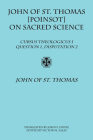 John of St. Thomas [Poinsot] on Sacred Science: Cursus Theologicus I, Question 1, Disputation 2 Cover Image