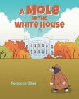 A Mole In The White House Cover Image