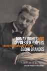 Human Rights and Oppressed Peoples: Collected Essays and Speeches  Cover Image