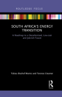 South Africa's Energy Transition: A Roadmap to a Decarbonised, Low-cost and Job-rich Future (Routledge Focus on Environment and Sustainability) Cover Image
