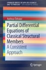 Partial Differential Equations of Classical Structural Members: A Consistent Approach Cover Image