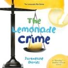 The Lemonade Crime (The Lemonade War Series #2) Cover Image