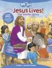Jesus Lives! the Easter Story, Story + Activity Book (Faith That Sticks Books) Cover Image