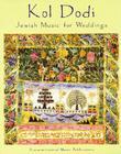 Kol Dodi: Jewish Music for Weddings Cover Image