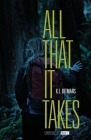 All That it Takes Cover Image