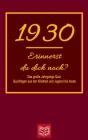 Erinnerst du dich noch? Das große Jahrgangs Quiz 1930: Quizfragen aus der Kindheit und Jugend bis heute - Abwechslungsreiches Gedächtnistraining und i Cover Image