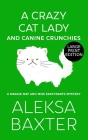 A Crazy Cat Lady and Canine Crunchies Cover Image