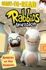 Rabbids at the Museum (Ready-To-Read: Level 3) Cover Image