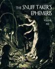 The Snuff Taker's Ephemeris Cover Image