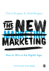 The New Marketing: How to Win in the Digital Age Cover Image