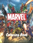 Marvel Coloring Book: +50 latest high quality images of MARVEL for adults and kids Cover Image