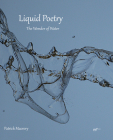 Liquid Poetry: The Wonder of Water Cover Image