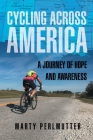 Cycling Across America: A Journey of Hope and Awareness Cover Image