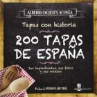200 Tapas de España: Sus Ingredientes, Sus Fotos y Sus Recetas (Coolinary) Cover Image