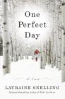 One Perfect Day: A Novel Cover Image