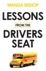 Lessons from the Drivers Seat Cover Image