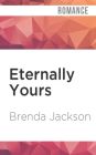 Eternally Yours (Madaris Family #4) Cover Image