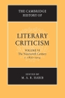 The Cambridge History of Literary Criticism: Volume 6, the Nineteenth Century, C.1830-1914 Cover Image
