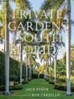Private Gardens of South Florida Cover Image