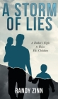 A Storm of Lies: A Father's Fight to Raise His Children Cover Image